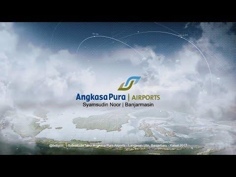 Company Profile of Syamsudin Noor Airport | Banjarbaru (Kal-Sel) - Cinematic Color