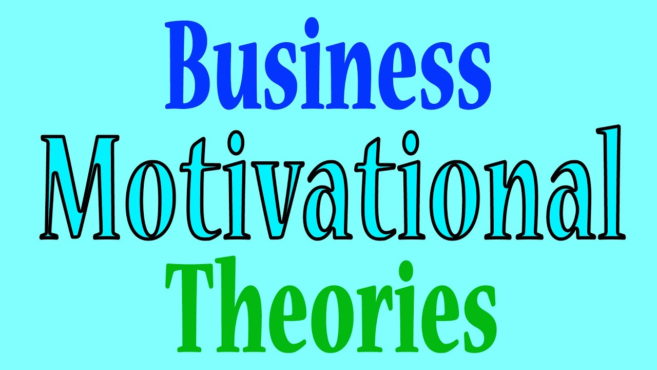 business motivational theories youtube