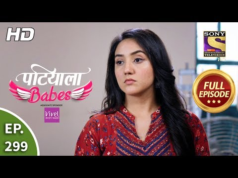 Patiala Babes - Ep 299 - Full Episode - 17th January, 2020
