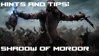 How to play - Middle Earth: Shadow Of Mordor - Hints and tips for kicking Uruk ass!