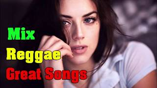 New Reggae 2018 - Regge Mix - Best Reggae Popular Songs 2018