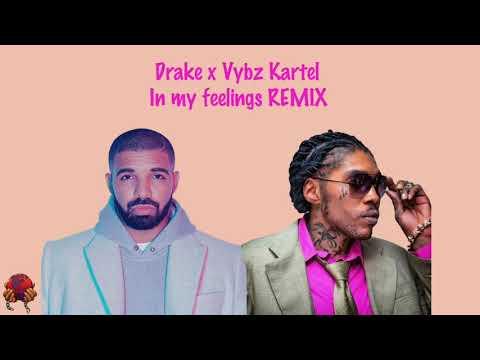 Drake Ft. Vybz Kartel - In My Feelings (Remix) - September 2018