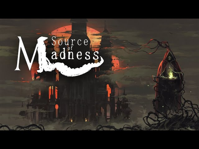 Source of Madness Trailer