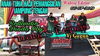 Download MONITA REBORN ARR DINDA OBY & ROLLANDIO FEAT VJ GUGUN LIVE ANAK TUHA HAJI LAM-TENG TRABAS LEPAS Mp3