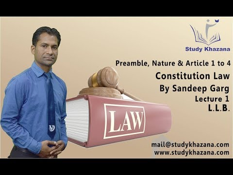 Preamble, Nature & Article 1 to 4 Constitution 1st Sem  by S K  Garg