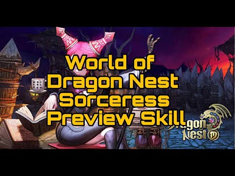30 32 MB] Download Lagu World of Dragon Nest Sorceress