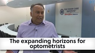 The Expanding Horizons For Optometrists