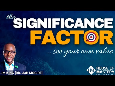 The Significance Factor: How To Expand Your Vision Of Your Life And Grow Rapidly
