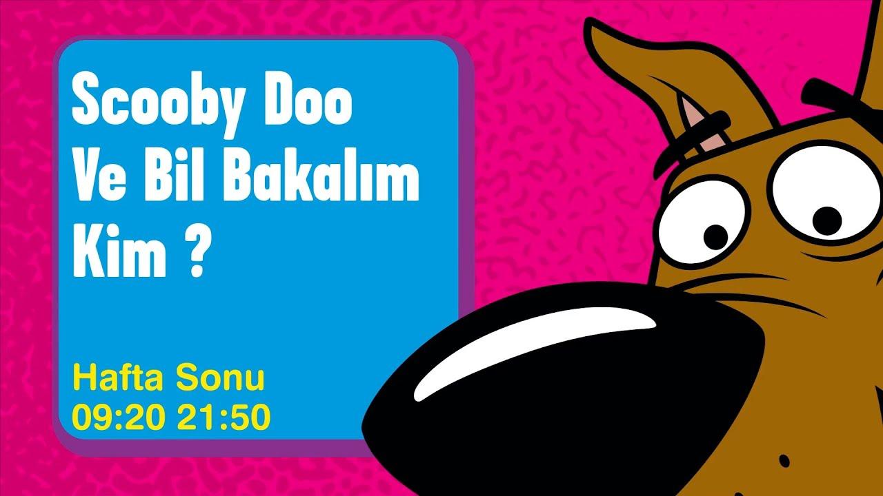 SCOOBY DOO VE BİL BAKALIM KİM | HAFTA SONU | Boomerang TV Türkiye