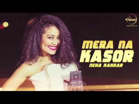 Mera Na Kasor (Full Audio Song) | Gippy Grewal ft.Neha Kakkar | Punjabi Song | Speed Records