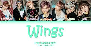 BTS - OUTRO: Wings (Color Coded Lyrics/Eng/Rom) REMAKE