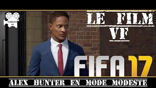 FIFA17 - ALEX HUNTER en mode Modeste [voix françaises] FILMGAME