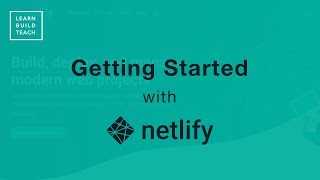 Getting Started With Netlify