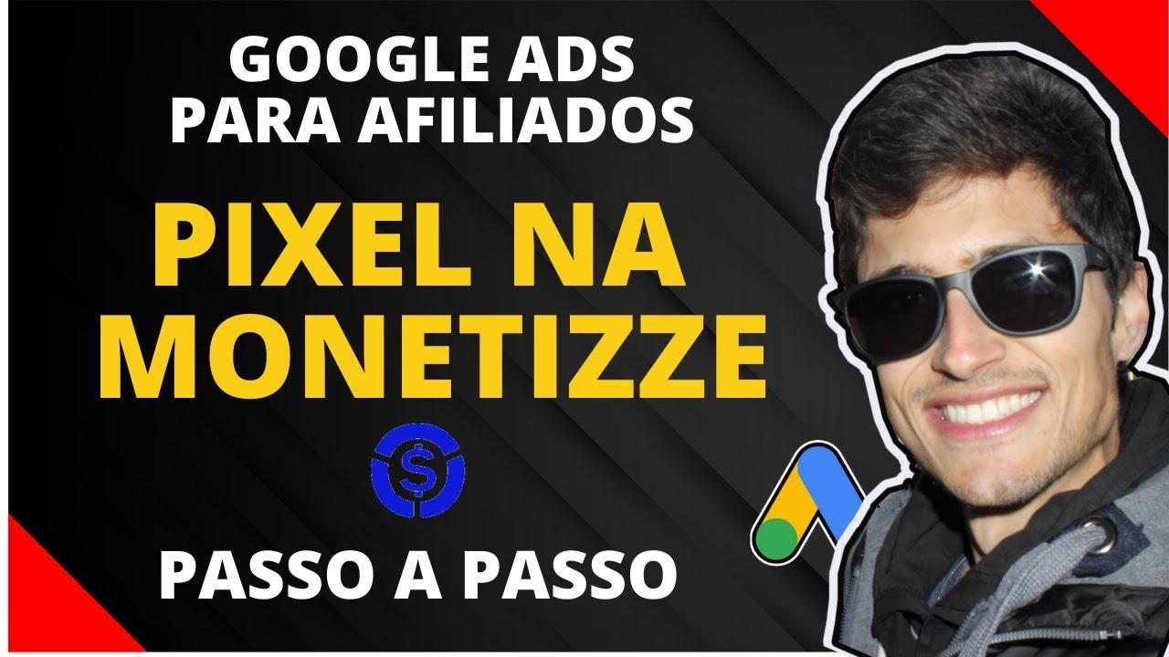 Google ADS para Afiliados: Como configurar o pixel de conversão do Google ADS na Monetizze [2020]