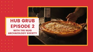 Hub Grub Episode 2
