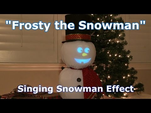 Frosty the Snowman - Singing Snowman Animation Effect!