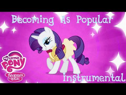 MLP:FIM - Becoming As Popular - Instrumental