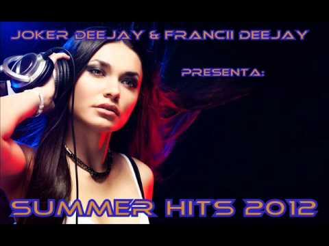 15. Summer Hits 2012 (Joker Deejay & Francii Deejay)