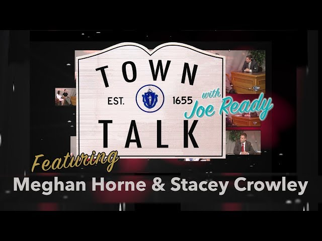 Town Talk featuring Meghan Horne and Stacey Crowley - June 3, 2019