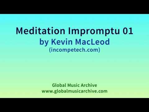 Meditation Impromptu 01 by Kevin MacLeod 1 HOUR