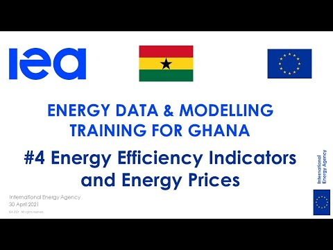 IEA Training for Ghana on statistics and modelling: Energy Efficiency Indicators and Energy Prices