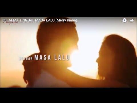 SELAMAT TINGGAL MASA LALU (Merry Riana)