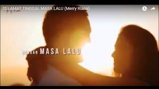 Video SELAMAT TINGGAL MASA LALU (Merry Riana) download MP3, 3GP, MP4, WEBM, AVI, FLV September 2018