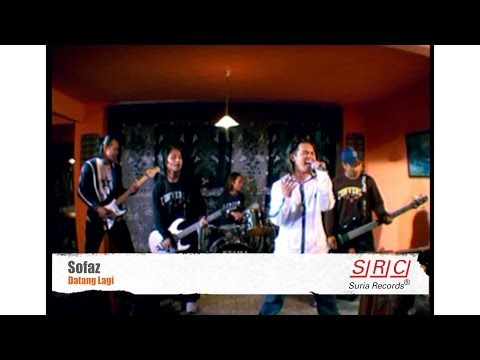 Sofaz - Datang Lagi (Official Video - HD)