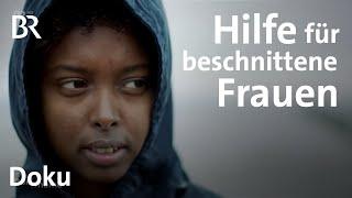 Grausames Ritual - beschnittene Mädchen suchen Hilfe in Deutschland | DokThema | Doku | BR