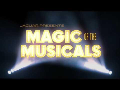 Jaguar Presents: Magic of the Musicals - Trailer