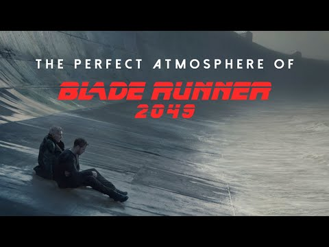 The Perfect Atmosphere Of Blade Runner 2049