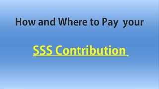 How and Where to Pay your SSS Contribution thumbnail