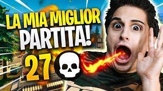 """27 KILL, NON CI CREDO! LA """"MIA"""" MIGLIOR PARTITA! Fortnite Battle Royale"""