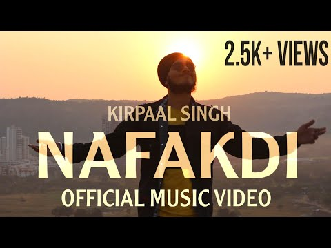 Kirpaal Singh | Nafakdi | Official Music Video | Hindi Rap Song