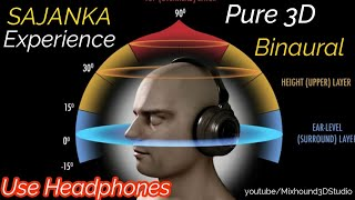 Sajanka Pure Binaural 3D Audio | Use Headphones | Bass Boosted | Mixhound 3D Studio