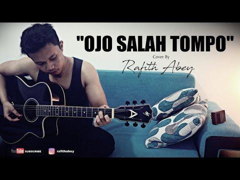 Ojo Salah Tompo (Cover Rafith Abey)