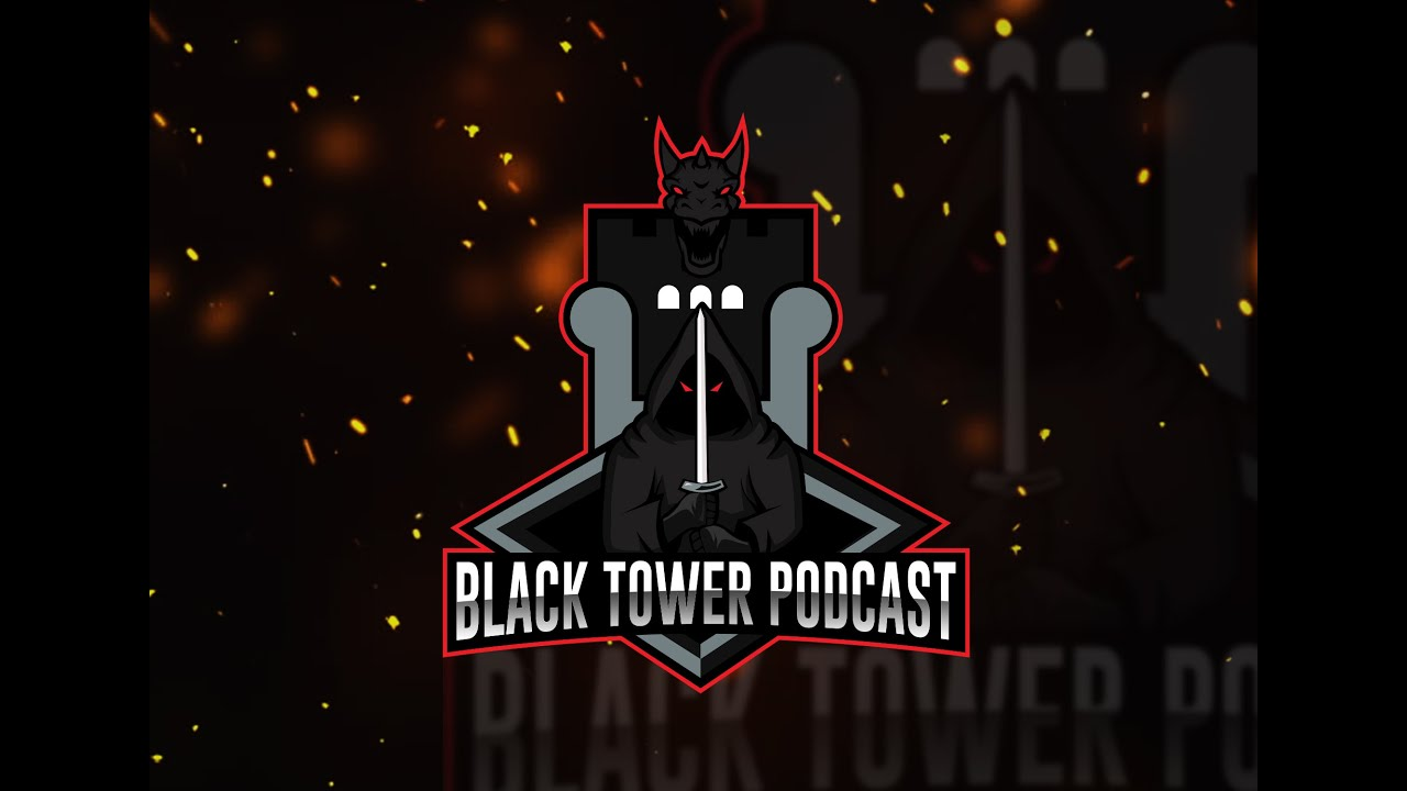 Black Tower Podcast YouTube Panel!