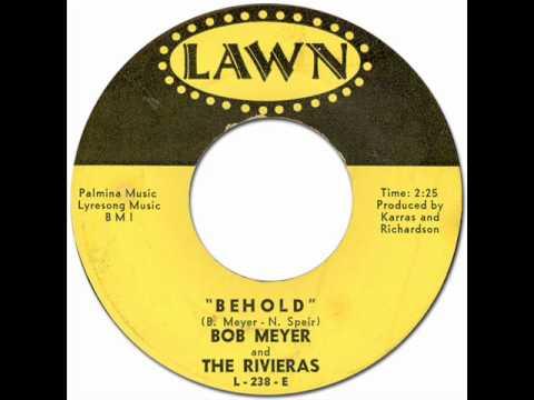 Bob Meyer & The Rivieras - Behold [Lawn #238] 1964 *Original 45rpm Quality Audio