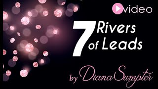 7 Rivers of Leads Complete