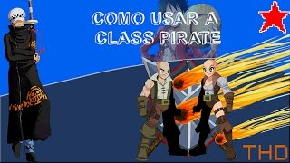 ✘Tutorial de Classes✘ Como Usar a Pirate Class (2016)