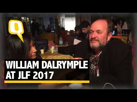 The Quint: JLF's Co-Founder William Darlymple Gets Candid With the Quint