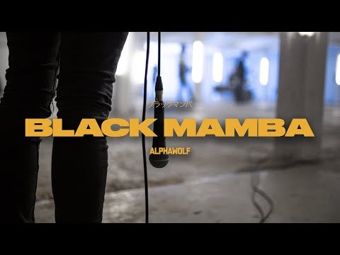 Alpha Wolf - Black Mamba (Official Music Video)