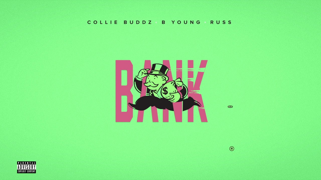 Download Collie Buddz - Bank (feat. B Young & Russ)