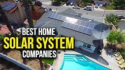 Top 5 Best Home Solar System Companies In California