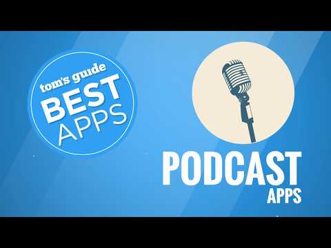 Best Apps: Podcasts