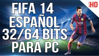 Descargar e Instalar FIFA 14 para PC | Full Español | Crack & Update