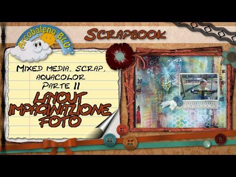 Mixed Media, Scrap, Aquacolor (Parte 2) - Layout impaginazione foto