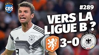 Replay #289 : Debrief Pays-Bas vs Allemagne (3-0) LIGUE DES NATIONS - #CD5