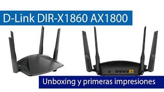 D-Link DIR-X1860: Unboxing y características de este router Wi-Fi 6 con WPA3 y servidor VPN