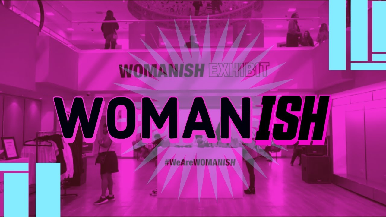 TOUR OF THE NEW WOMANISH EXHIBIT CHICAGO ! | theNSider